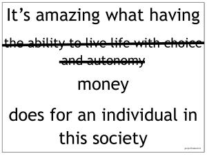 it's amazing what having money does